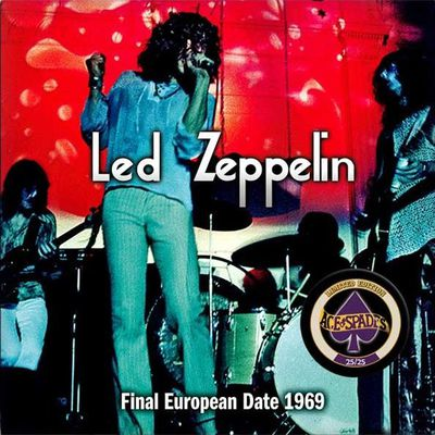 Final European Date 1969 - 2CD (Ace Of Spades) - Audience 8/10