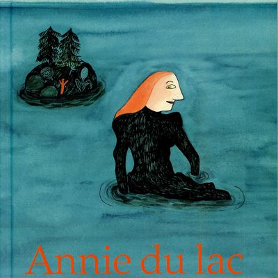 ANNIE DU LAC - Kitty Crowther