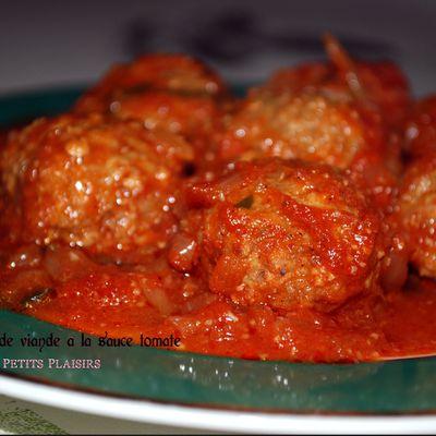 """Boulette de viande à la sauce tomate"""" la meilleure"""""""