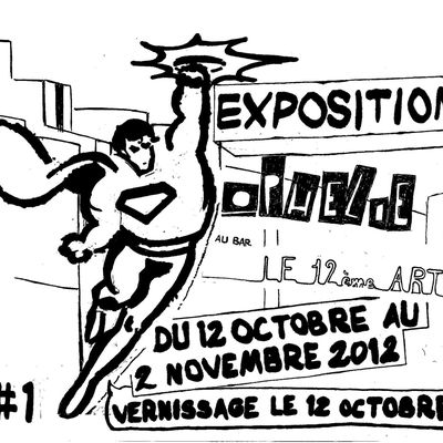 "Exposition au bar ""12 ème Art"" du 12 au 2 novembre 2012, Paris"