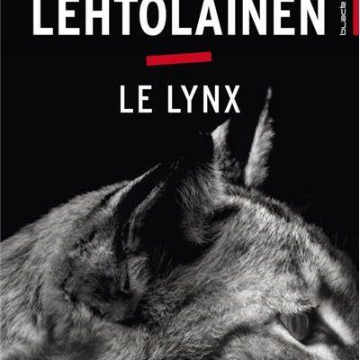 [Mon avis sur] LE LYNX de Leena Letholainen