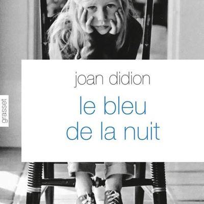 Le bleu de la nuit de Joan Didion