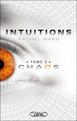 Intuitions, Chaos (tome 2)
