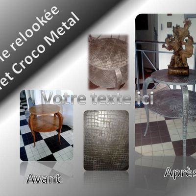 TABLE RELOOKEE EFFET CROCO METAL