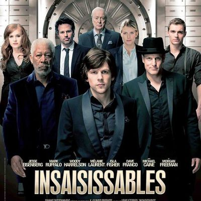 Insaisissables, ou Now you see me, un film de L.Leterrier