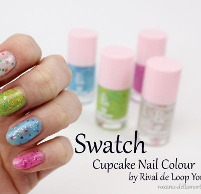 Swatch: Cupcake Nail Colour || LE von Rival de Loop Young
