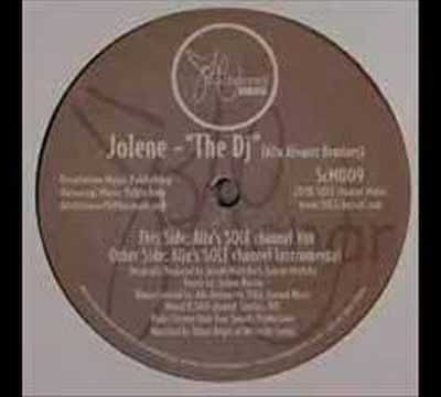 JOLENE - The Dj (Alix His Sole Channel Music)