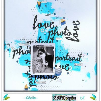 """ Love, photo, portrait "" - Défi S191 chez 52 Rue Scrap'Copines"