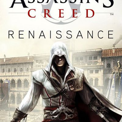 Assassin's Creed, tome 1 : Renaissance - Oliver Bowden