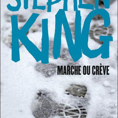 Marche ou crève (Stephen King - Richard Bachman)