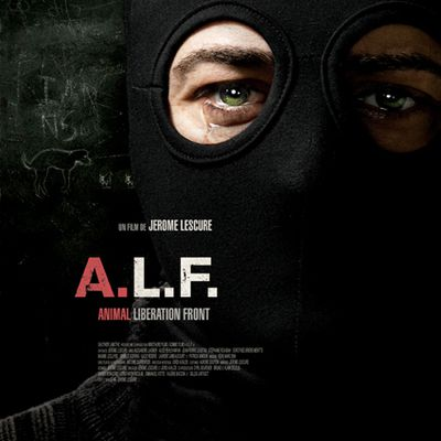 [Preview] « A.L.F. : ANIMAL LIBERATION FRONT » (2012) de Jérôme Lescure