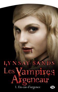 Les vampires Argeneau, Tome 1 : En cas d'Urgence, de Lindsay Sands