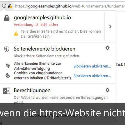Sie haben eine https-Website, die aber leider nicht sicher ist, beziehungsweise Fehlermeldungen / Si...
