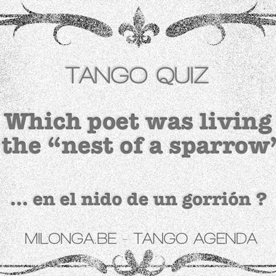 Tango Quizzz n°26 - TANGO QUIZZZ, Which poet was...