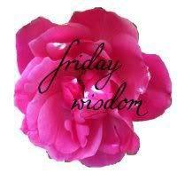 Friday Wisdom 29/11/13