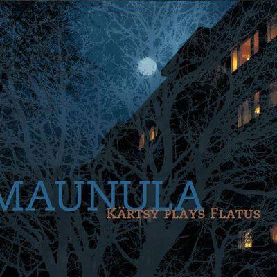Des nouvelles de Kärtsy : Maunula, nouvel album solo