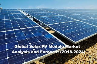 Solar PV Module Market- Popular Trends & Technological Advancements to Watch Out for Near Future 2024
