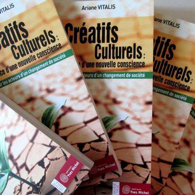 Les créatifs culturels : l'émergence d'une nouvelle conscience (Ariane Vitalis)