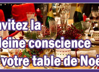 Kilos émotionnels : Invitez la pleine conscience à votre table de noël !