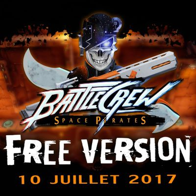 ACTUALITE : #BattlecrewSpacePirates sort de son #EarlyAccess le 10/07!!!