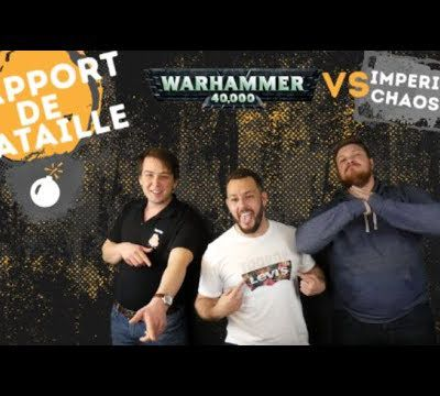 Commandeur Tv : Warhammer 40000 - Rapport de Bataille Imperium VS Chaos alliance