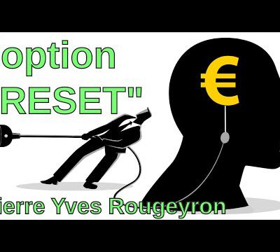 """Pierre-Yves Rougeyron : l'option """"reset"""""""