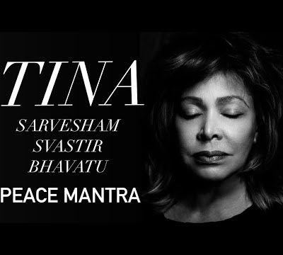 Tina Turner - Sarvesham Svastir Bhavatu (Peace Mantra)