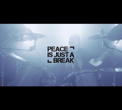 Nouveau clip de Peace Is Just A Break