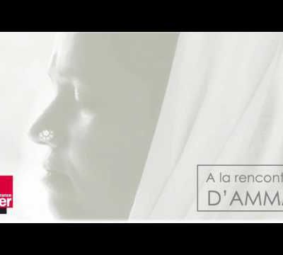 A la rencontre d'Amma (1/5) avec Mathieu Labonne - Dans les bras d'Amma (France Culture)