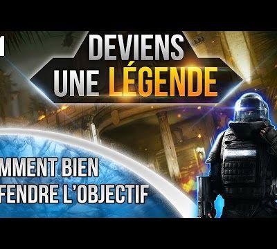 Astuce / Rainbow six siège : Deviens une legende ! Comment défendre l'objectif!