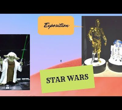 Exposistion Star Wars ...