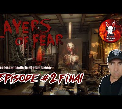DIRTDIVER LIVE 🔴 Layers of fear épisode final et anniversaire de la chaine ( live twitch rediff )