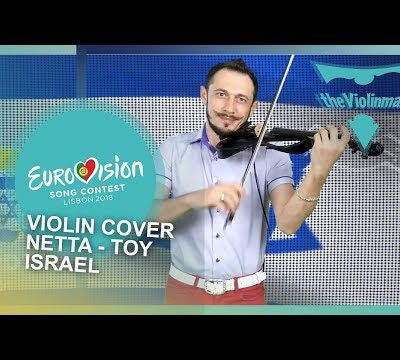 EUROVISION 2018 - Netta -Toy - Israël - Violin cover by theViolinman