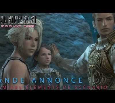[News] Final Fantasy XII The Zodiac Age : une nouvelle bande-annonce