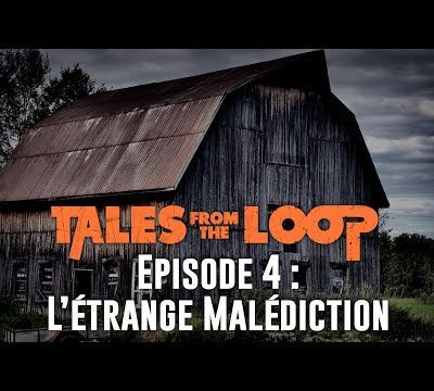 JDR : Tales from the loop - Episode 04 - L'étrange malédiction