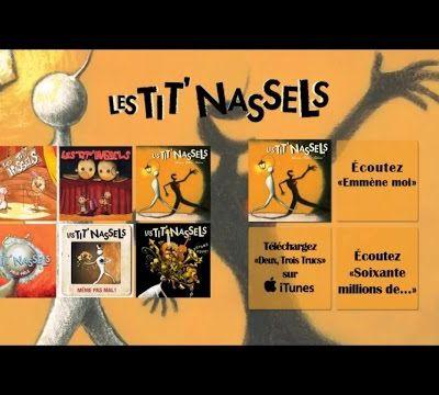 Les Tit'Nassels.... à écouter sans modération... Un régal