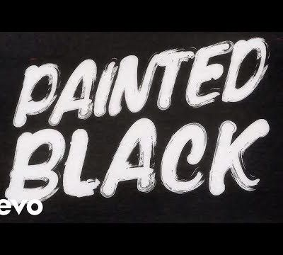 PAINT IT BLACK / ROLLING STONES / PAROLES ET VIDEO