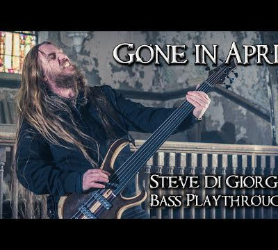 NOUVELLE VIDEO DE GONE IN APRIL : Steve Di Giorgio Bass Playthrough