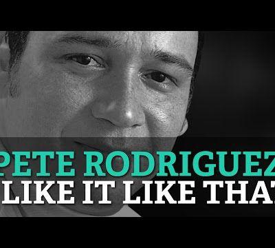 I Like It Like That de Pete Rodriguez.