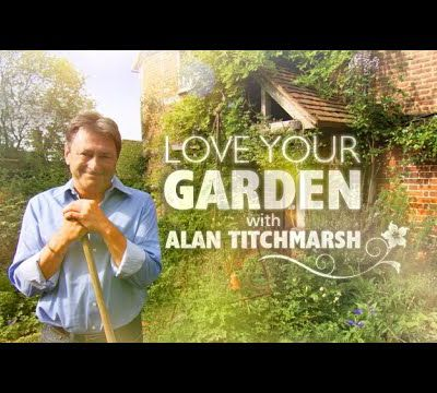 "Alan Titchmarsh und ""Love your Garden"""