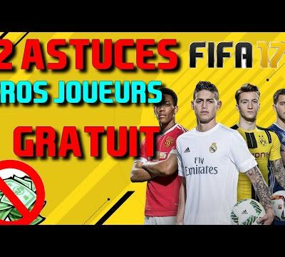 Astuce / Fifa 17 : avoir des joueurs gratuit!