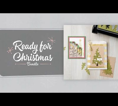 STAMPIN'UP vidéo gratuite Prêts pour Noel / Ready for Christmas Bundle by Stampin' Up!