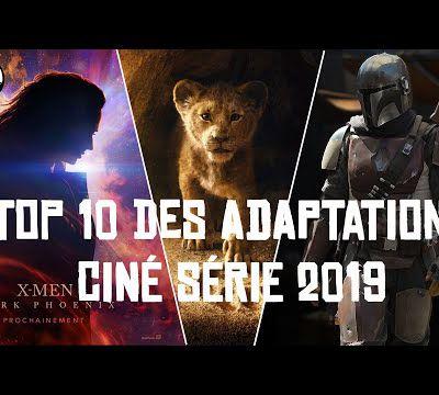 Vidéo des 10 adaptations les plus attendues en 2019