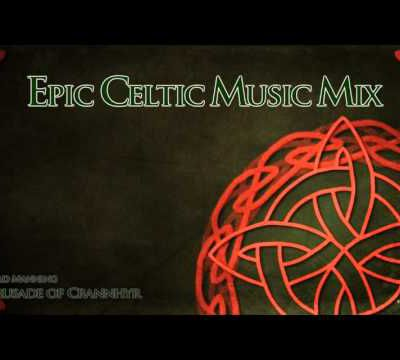 Epic Celtic Music Mix