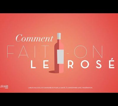 Comment fait-on le vin rosé ?