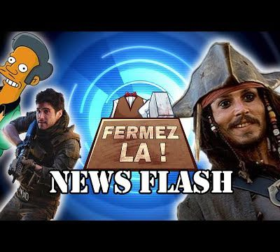 Apu censuré, mort de Jack Sparrow et Monster Hunter avec des Guns - FERMEZ LA News Flash - MJ
