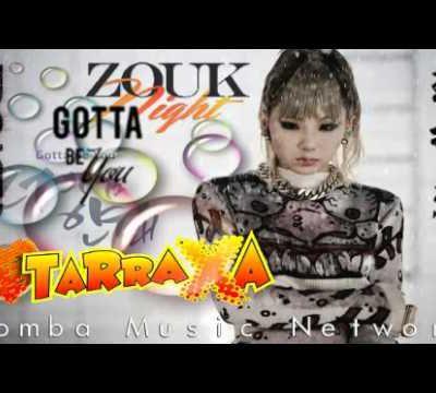 2NE1: Gotta Be U (Tarraxo Remix)