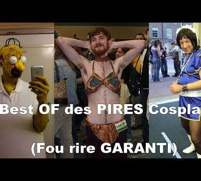 Best of des PIRES Cosplay 😂😂