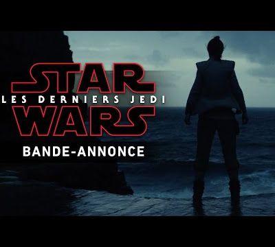 STAR WARS Les derniers Jedi, première bande annonce.