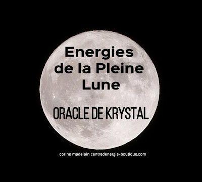 Pleine lune 4 Novembre 2017 Oracle de Krystal